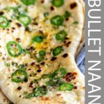 Pinterest Image - bullet naan with text overlay