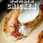 Pinterest image - creamy garlic chicken with text overlay